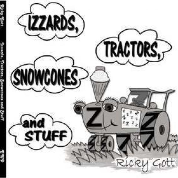 Izzards, Tractors, Snowcones and Stuff by Ricky Gott