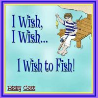 It / I Wish, I Wish...I Wish to Fish by Ricky Gott
