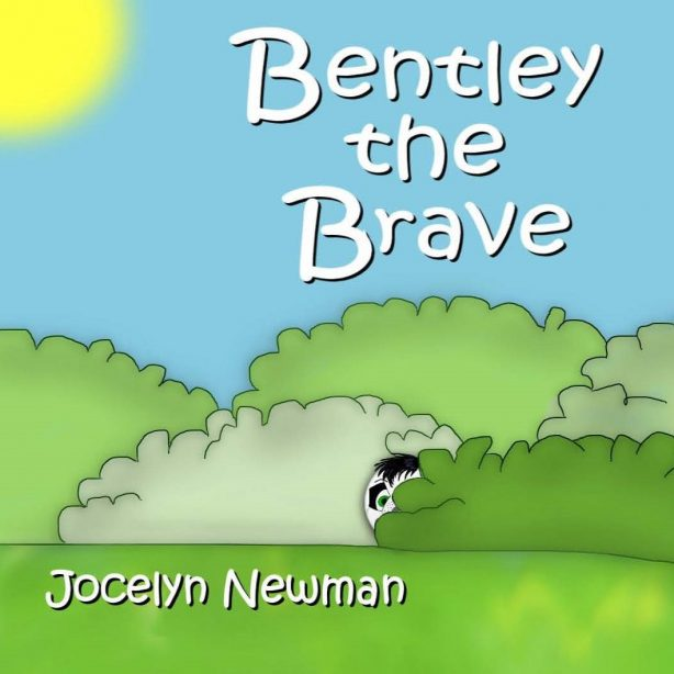 Bentley the Brave - Cover - Jocelyn Newman - 08-9-15