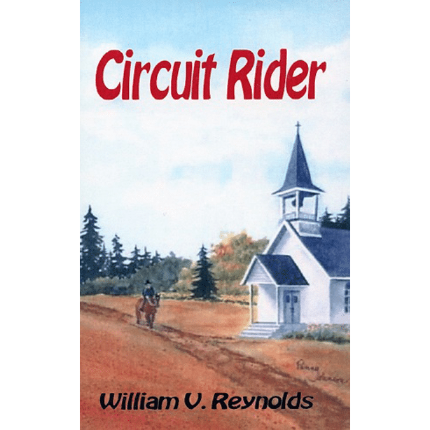 Circuit Rider by William V Reynolds