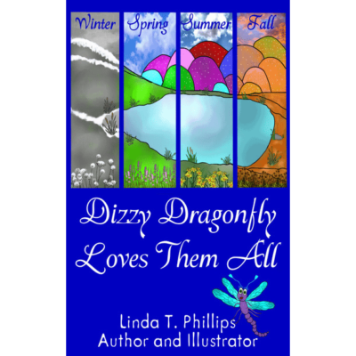Dizzy Dragonfly Loves Them All e-Book by Linda T Phillips