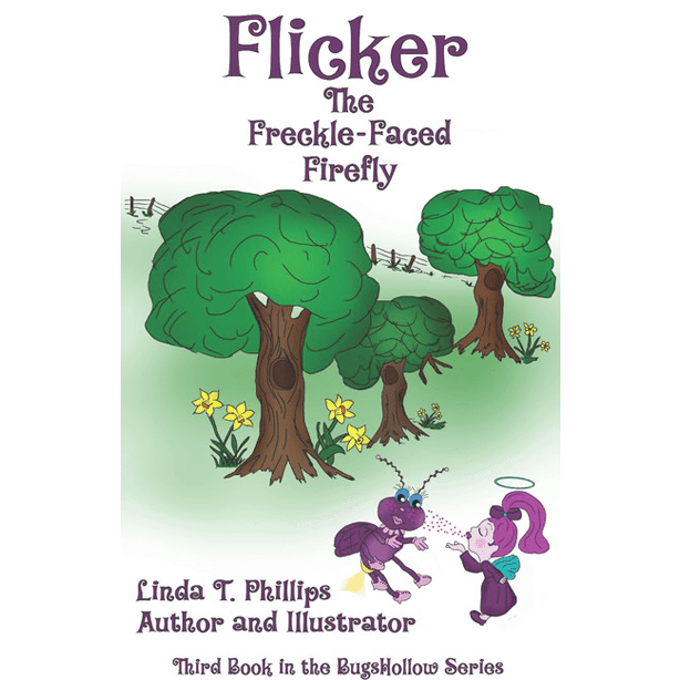 Flicker the Freckle-Faced Firefly e-Book by Linda T Phillips