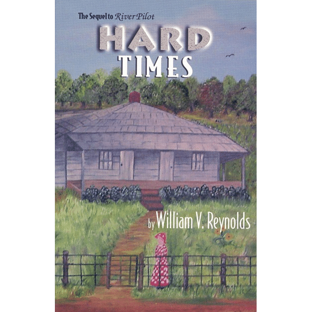 Hard Times by William V Reynolds