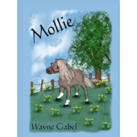 Mollie written by Wayne Gabel illustrated by Linda Phillips
