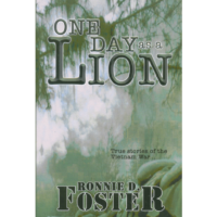 One Day As A Lion by R.D. Foster