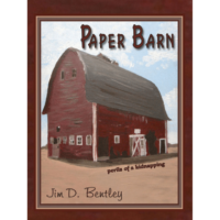 Paper Barn by Jim D. Bentley