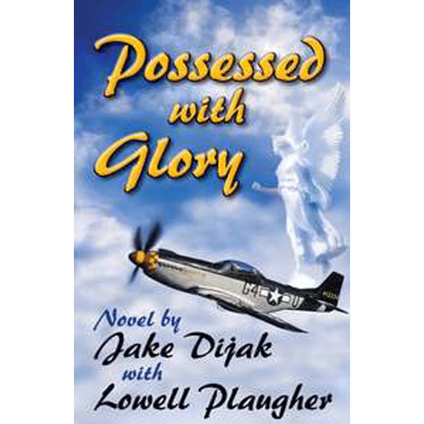 Possessed With Glory by Jake Dijak