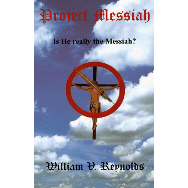 Project Messiah by William V Reynolds