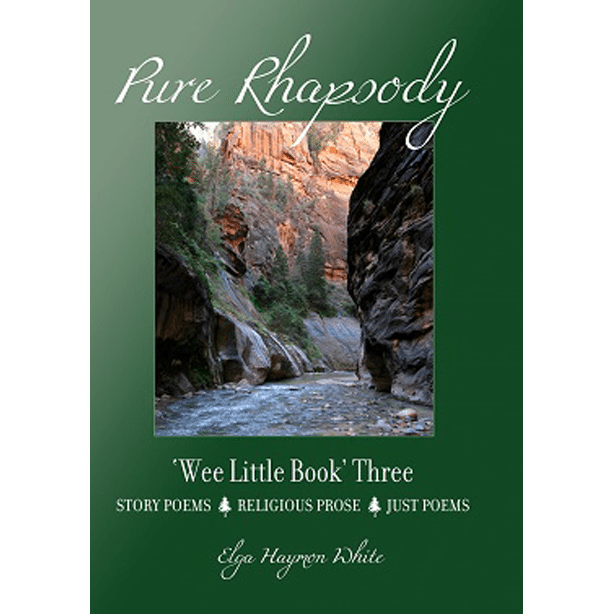 Pure Rhapsody Wee Little Book Three by Elga Haymon White
