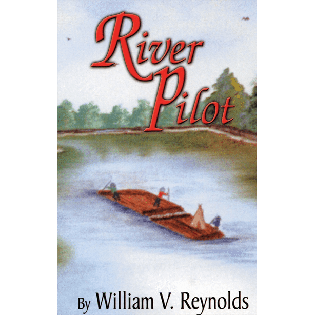 River Pilot by William V Reynolds