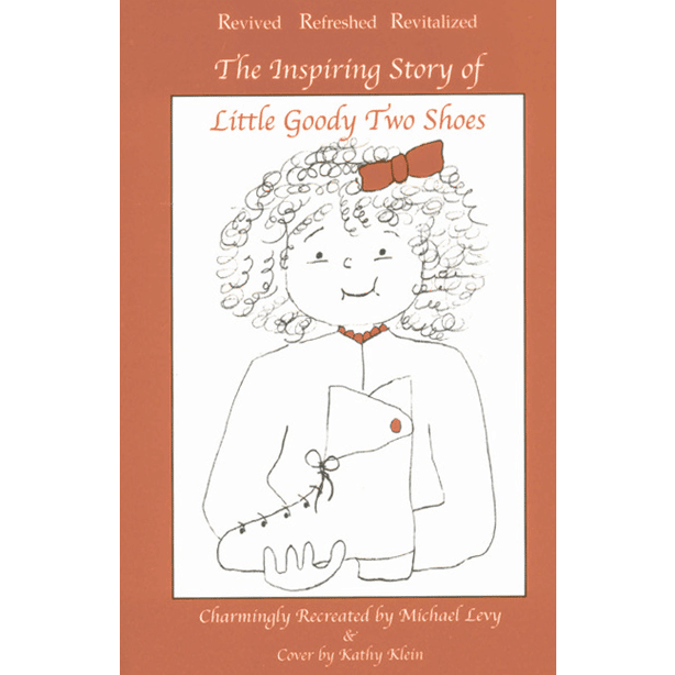The Inspiring Story of The Little Goody Two Shoes Charmingly Recreated by Michael Levy