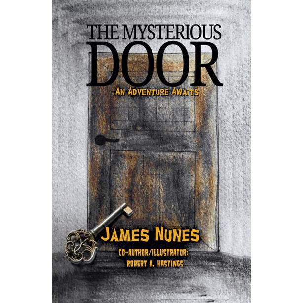 The Mysterious Door by James Nunes