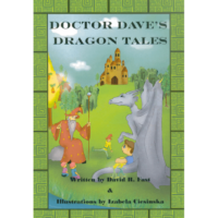 Doctor Dave's Dragon Tales by David R. Fast