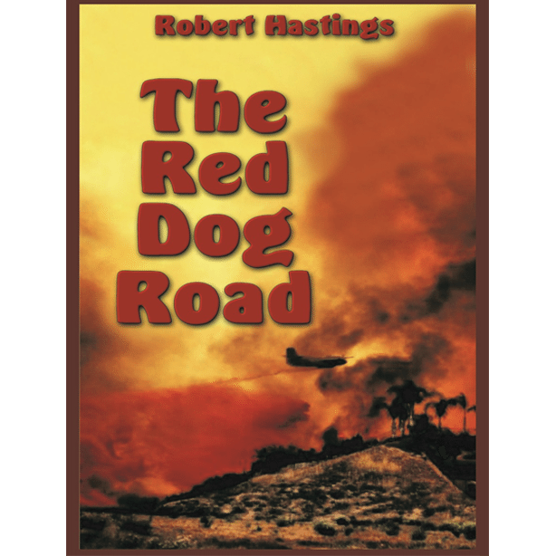 Red Dog Road by Robert Hastings