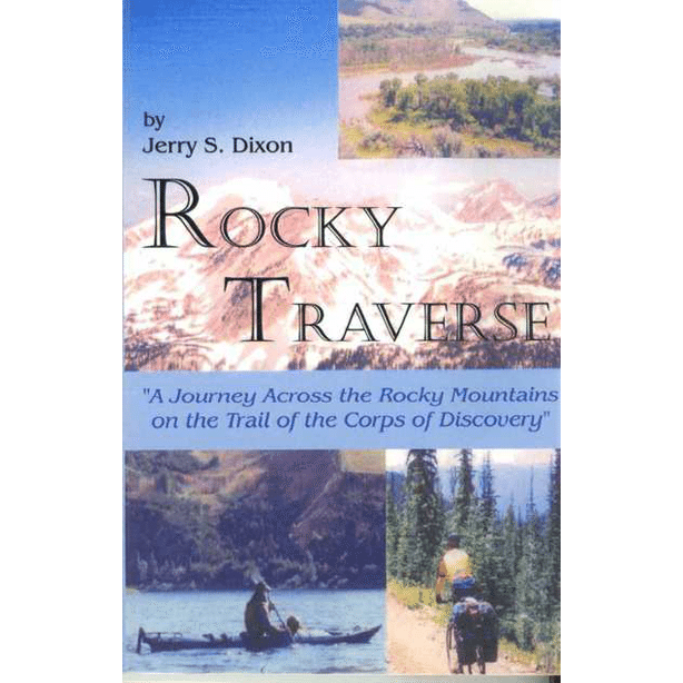 Rocky Traverse by Jerry S. Dixon