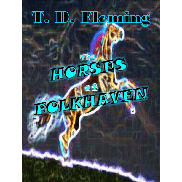 The Horses of Folkhaven by Tom Fleming