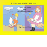 A Children's Adventure Duo by Elga Haymon White